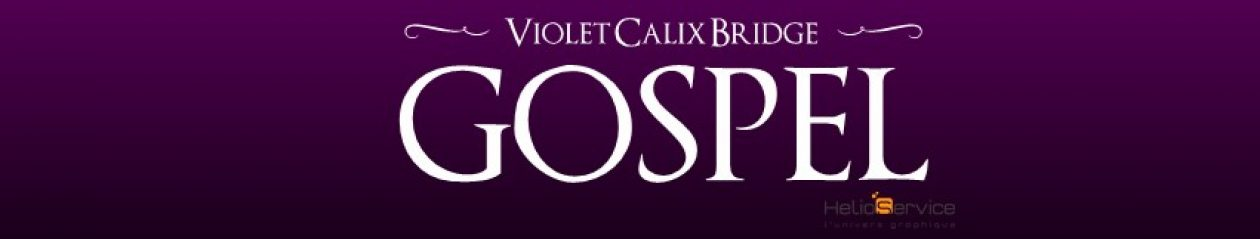 Violet Calix Bridge Gospel